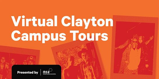 MSA C&E: Monash Clayton Campus Tours (Virtual Tours)