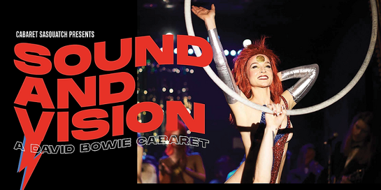 SOUND AND VISION - A David Bowie Cabaret
