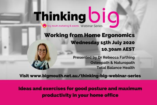 Thinking Big - Working from Home Ergonomics