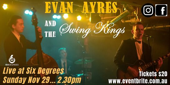 Evan Ayres and The Swing Kings Live in the Six Degrees Goldroom