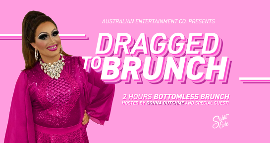 Dragged to Brunch! Brunch Doesn't Have To Be A Drag!