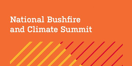 National Bushfire and Climate Summit 2020: Recommendations and Wrap Up