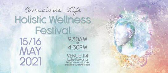 2021 Conscious Life - Holistic Wellness Festival