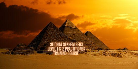 Sekhem Seichim Reiki Practitioner Training Level 1 & 2