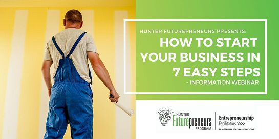 How to start your new business in 7 easy steps - WEBINAR