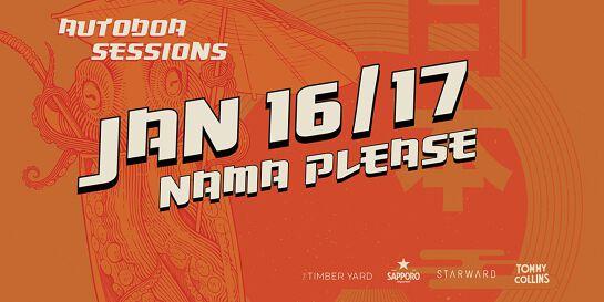 Autodoa Sessions - Nama Please - (Jan 17 / Session 2)
