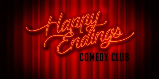 8.30pm Saturday Nights - At the Legendary Happy Endings Comedy Club