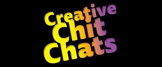 Creative Chit Chats