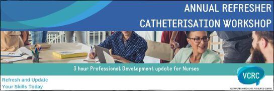 Annual Refresher Catheterisation Workshop (Half Day)