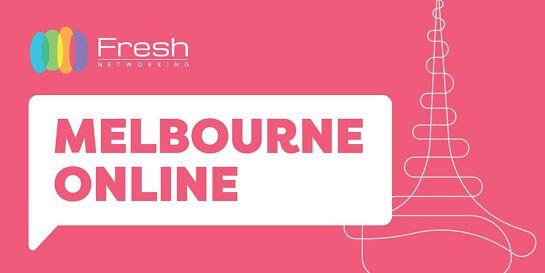 Fresh Networking Melbourne Online - Guest Registration