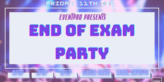 EVENTPRO End of Exam Party
