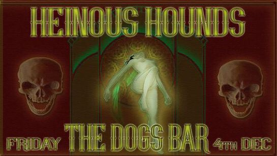 Heinous Hounds on the Dogs Terrace