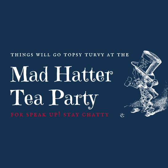 Alice in Wonderland Tea Party for SPEAK UP! Stay ChatTY