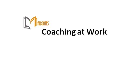 Coaching at Work 1 Day Virtual Live Training in Sydney