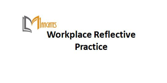 Workplace Reflective Practice 1 Day Virtual Live Training in Sydney