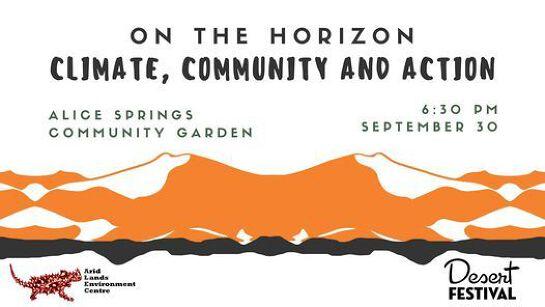 On the Horizon: Climate, Community & Action | Desert Festival