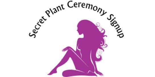 Secret Melbourne Plant Ceremony Signup