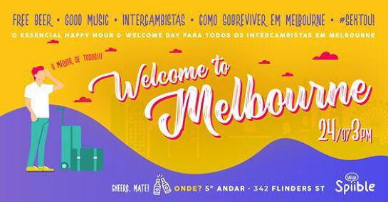 Welcome to Melbourne + Happy Hour: Beer, Snacks e Intercambistas