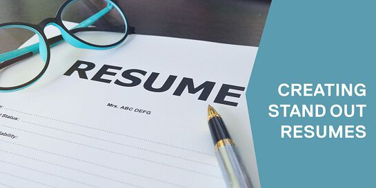 Creating stand out resumes