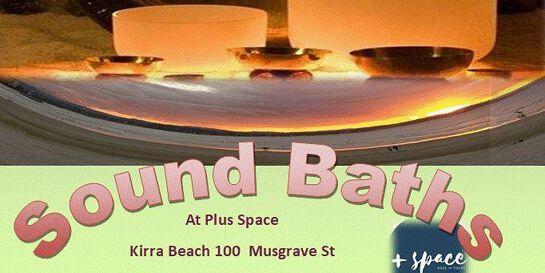 Sound Bath (Music Meditation) November 2020: Plus Space, Kirra QLD