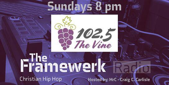 The Framewerk Broadcast of Christian Hip Hop on 102.5 FM(Inland Empire, CA)