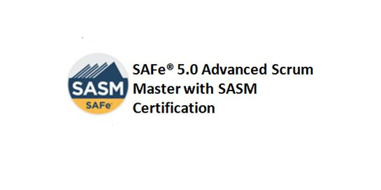 SAFe® 5.0 Advanced Scrum Master with SASM Certification 2 Days Virtual Live Training in Hobart