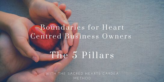 Boundaries for Heart Centred Business Owners