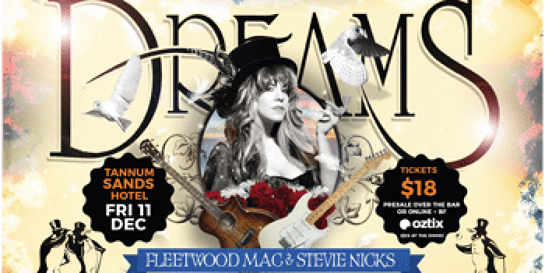 Dreams - Fleetwood Mac & Stevie Nicks Show