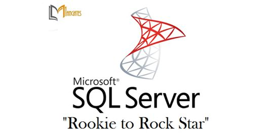 "SQL Server ""Rookie to Rock Star"" 2 Days Training in Melbourne"