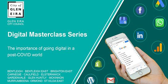 Digital Masterclass Series: If You're Not on Google, You Don't Exist