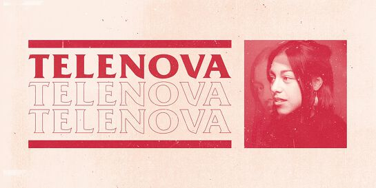 SOLD OUT - Telenova Debut Show