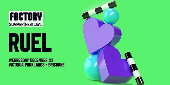 Ruel [Brisbane] | Factory Summer Festival