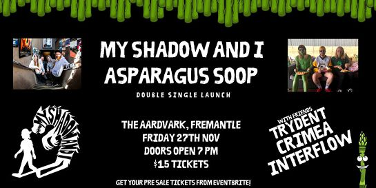 My Shadow And I + Asparagus Soop Double Single Launch