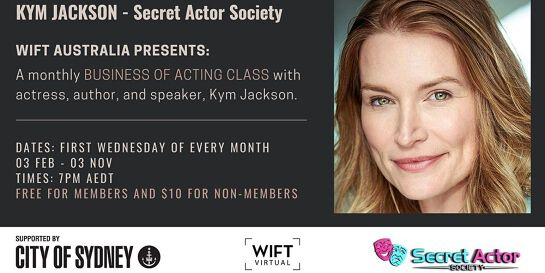 BUSINESS OF ACTING - SERIES - with Kym Jackson
