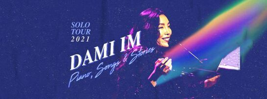 Dami Im - Piano, Song & Stories