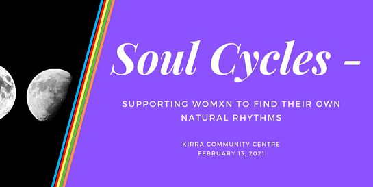 Soul Cycles - Supporting Womxn to Find their Own Natural Rhythms