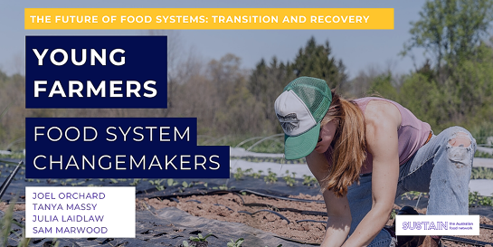 Young Farmers: Food System Changemakers