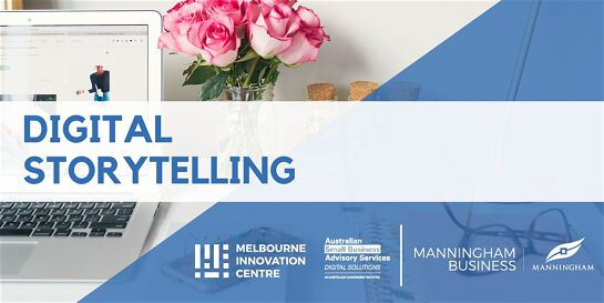 Digital Storytelling for Small Business - Manningham