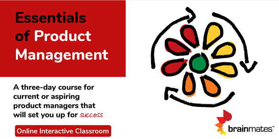 Brainmates Essentials of Product Management - Remote Realtime Classroom