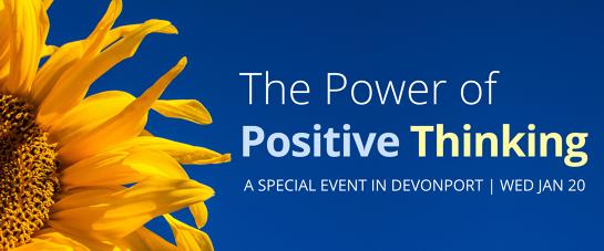 The Power of Positive Thinking - Devonport