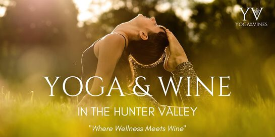 Yoga + Wine in the Hunter Valley