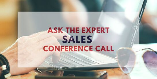 Ask The Expert Sales Conference Calls