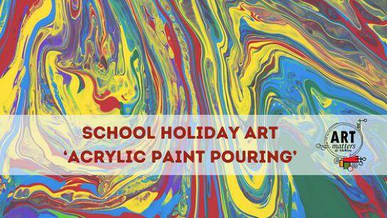 Kids School Holidays Art Fun - Acrylic Paint Pouring