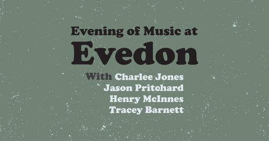 Evening of Music at Evedon