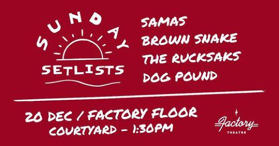 Sunday Setlists / 1:30pm / Factory Floor