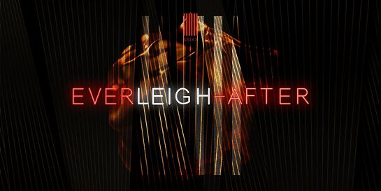 EVERLEIGH–AFTER