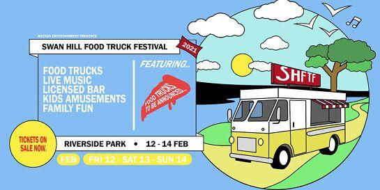 Swan Hill Food Truck Festival 2021