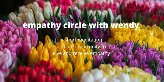 Empathy Circle with Wendy