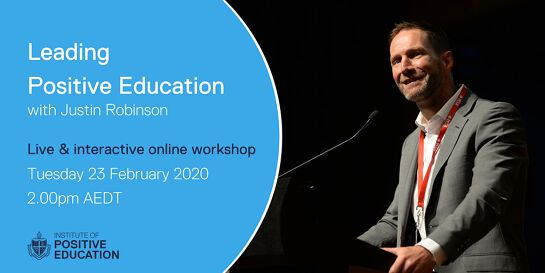 Leading Positive Education Online Workshop (February 2021)