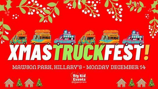 Christmas Food Truck Fiesta at Mawson Park, Hillary's